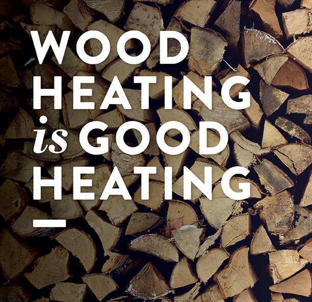 Wood Heating is Good Heating